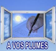 A vos plumes