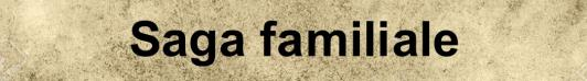 Saga familiale